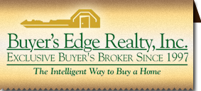 Buyer's Edge Realty, Inc. - Exclusive Buyer's Broker Since 1997